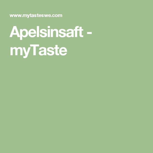 Apelsinsaft - myTaste