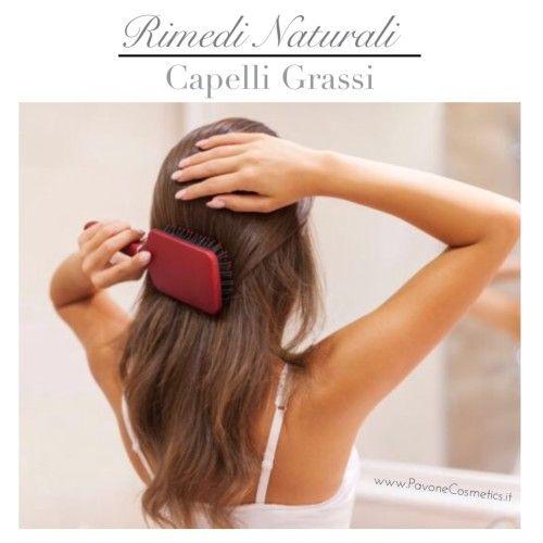 www.PavoneCosmetics.it rimedi naturali capelli grassi