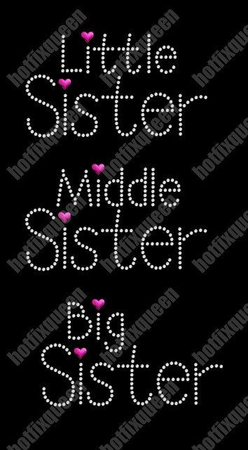 BIG Sister or LITTLE Sister or MIDDLE Sister by HotFixQueencom, $1.95