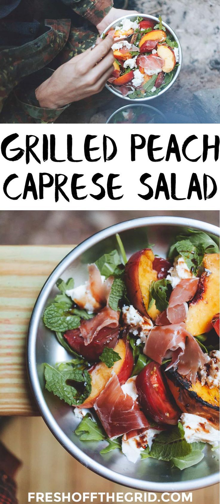 Caprese Salad With Grilled Peaches Easy Camping FoodCamping