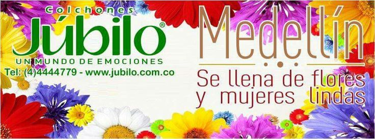 Medellín se llena de flores y mujeres lindas - Colchones Júbilo, Un Mundo de Emociones