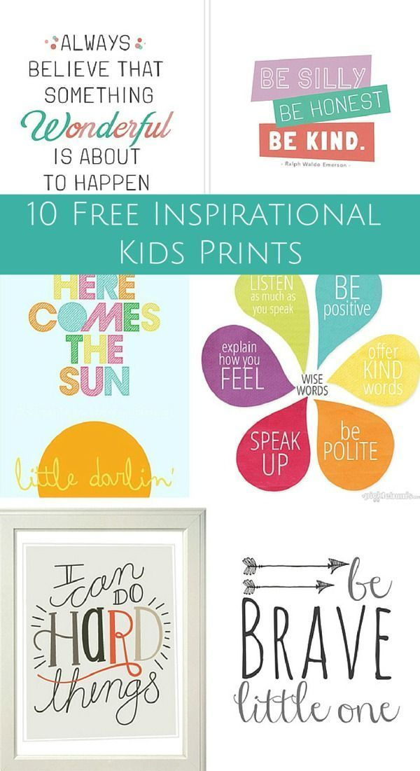 Free printable inspirational quotes, posters and prints for kids.