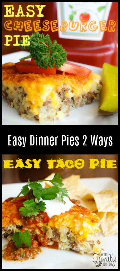 You can make these EASY Dinner Pies TWO Ways - Cheeseburger or Taco! They are cheap, easy, and use ingredients you probably always have on hand! via @favfamilyrecipz