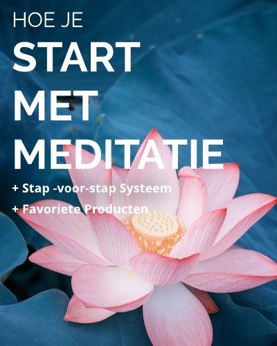 Snelle Tips voor Mediteren. Maakt van meditatie een succes en helpt je jouw eigen routine vinden. + interessante meditatie producten.