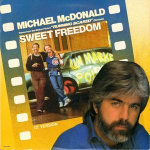 Michael McDonald - Sweet Freedom (1986)