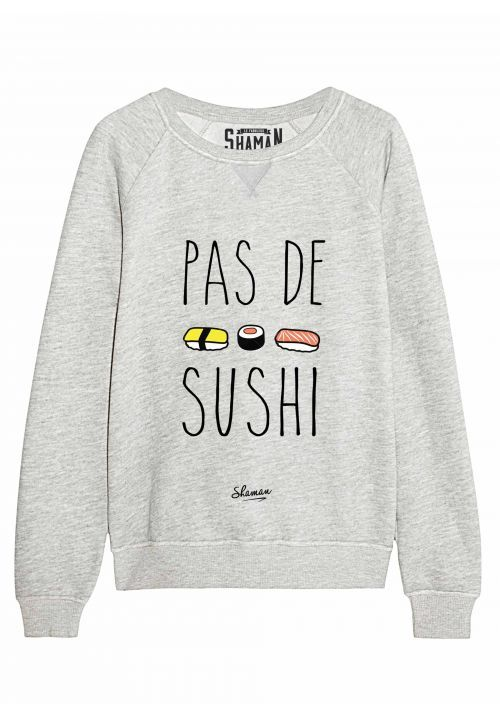 "Sweat ""Pas de sushi"""