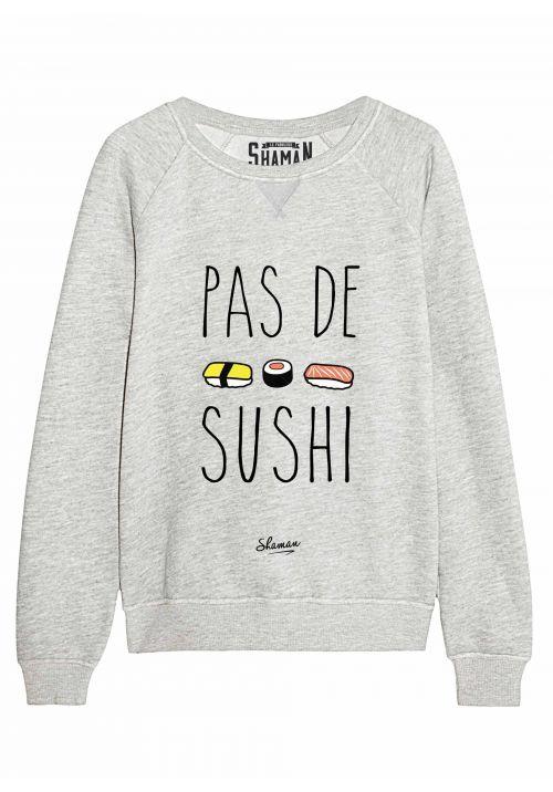 "Sweat ""Pas de sushi"""