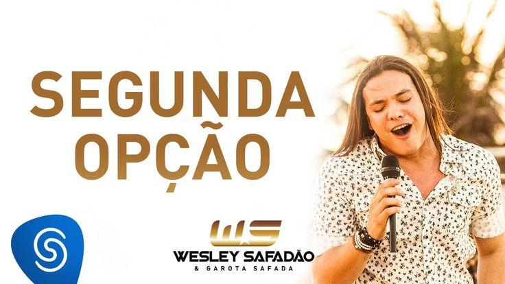 Wesley Safadão - Segunda Opção [DVD Paradise]