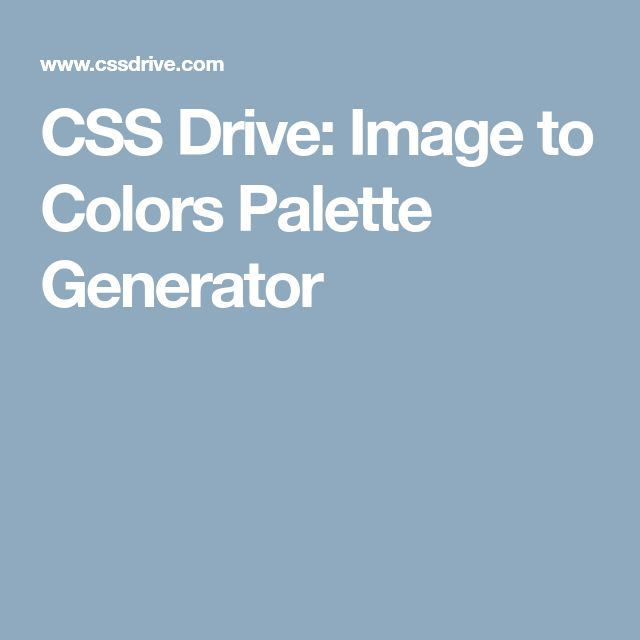 CSS Drive: Image to Colors Palette Generator