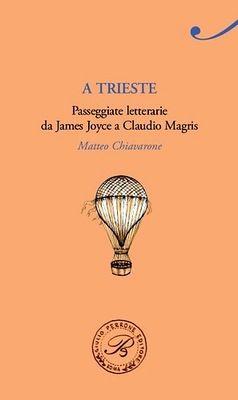Trieste – Un luogo, un libro   Polizzi Editore