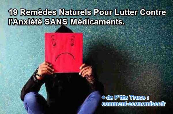 Qu'il s'agisse d'un véritable trouble anxieux ou d'une petite crise d'anxiété, il existe des remèdes naturels, sans aucun danger pour votre santé, qui peuvent réellement vous aider à lutter contre l'anxiété.  Découvrez l'astuce ici : http://www.comment-economiser.fr/19-remedes-naturels-contre-anxiete.html?utm_content=buffer39cfe&utm_medium=social&utm_source=pinterest.com&utm_campaign=buffer