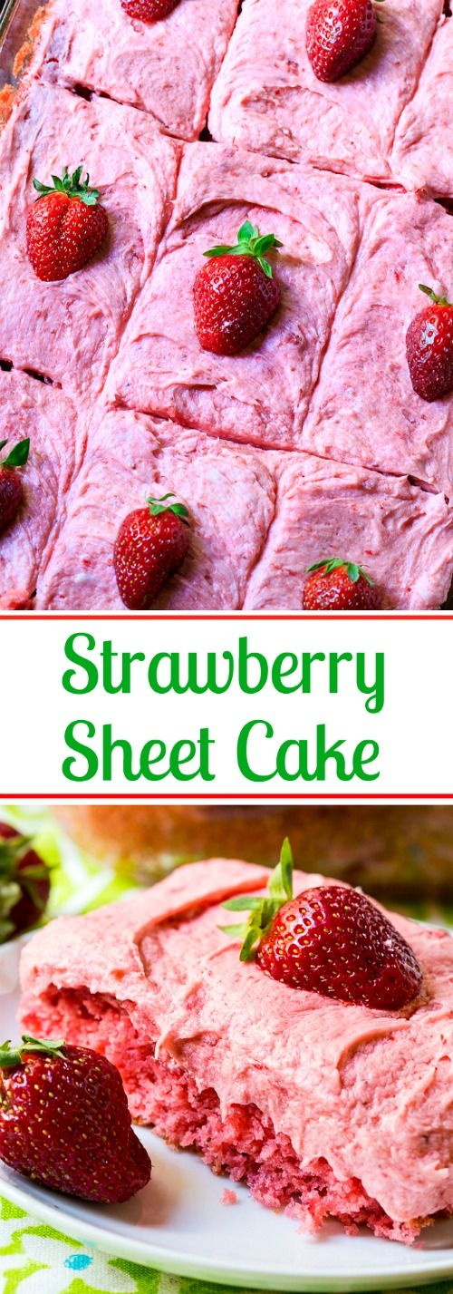 Strawberry Sheet Cake with fresh Strawberry Buttercream