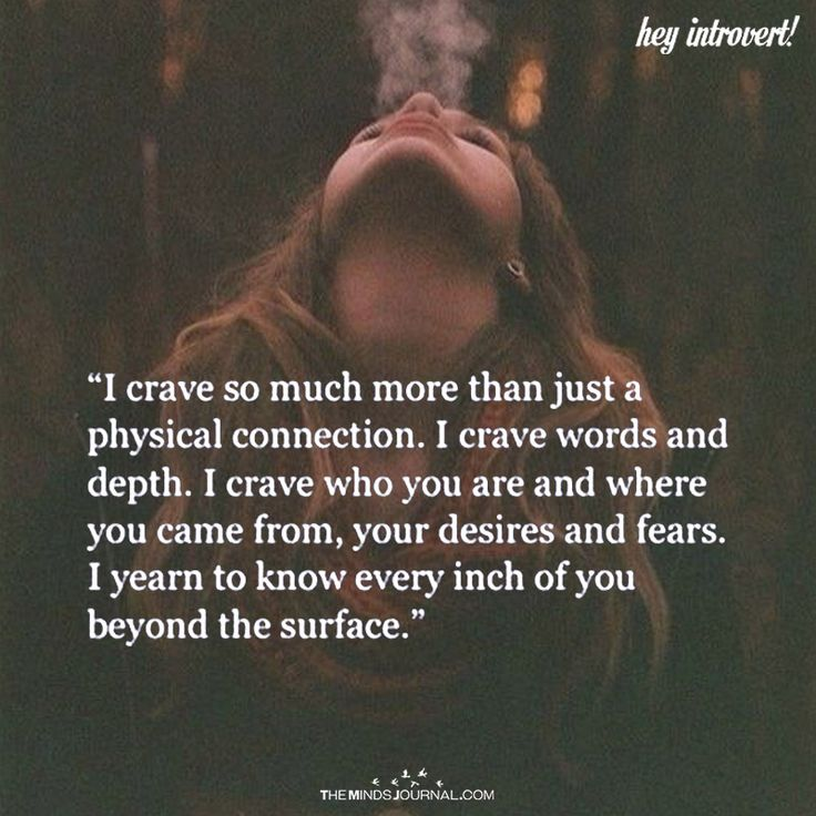 I Crave So Much More Than Just A Physical Connection - https://themindsjournal.com/crave-much-just-physical-connection/