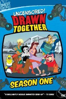 DRAWN TOGETHER - A parody of reality shows cast with spoofs of several famous types of animated characters.