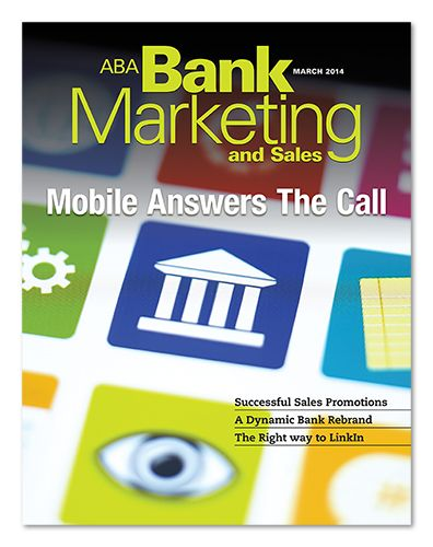 """TRENDS AND ANALYSIS: The American Bankers Association """"Bank Marketing and Sales"""" magazine offers in-depth articles designed just for bank marketers. The monthly magazine comes with a membership in the Bank Marketing Network or can be purchased separately. Fantastic resource. For more info, go to ABA.com"""
