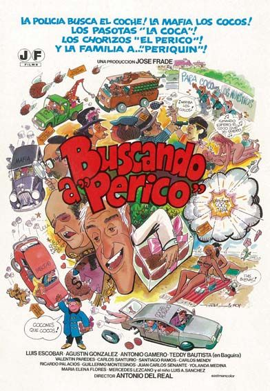 Buscando a Perico (1982) de Antonio del Real -  tt0082119