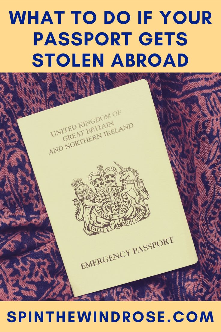 A traveller's worst nightmare: Here is what to do if your passport is stolen (read this before you embark on your trip so you're prepared!) - spinthewindrose.com