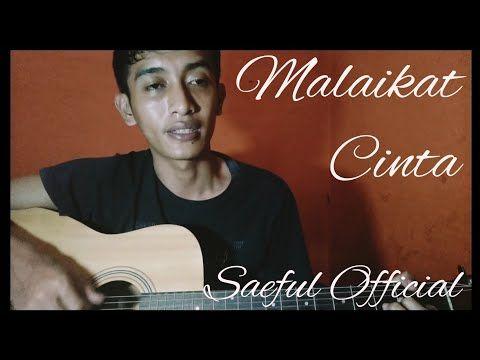Malaikat Cinta Kapten Saeful Official Musik Cover
