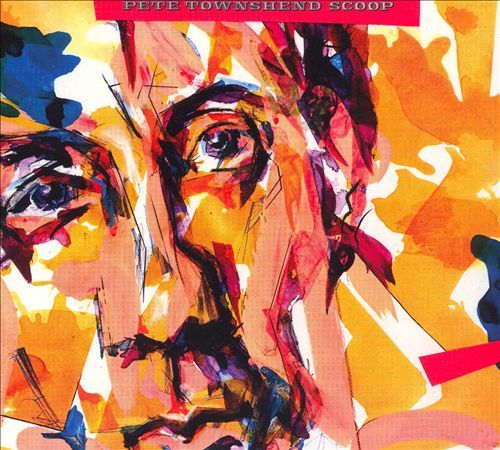 Scoop - Pete Townshend : Songs, Reviews, Credits, Awards : AllMusic