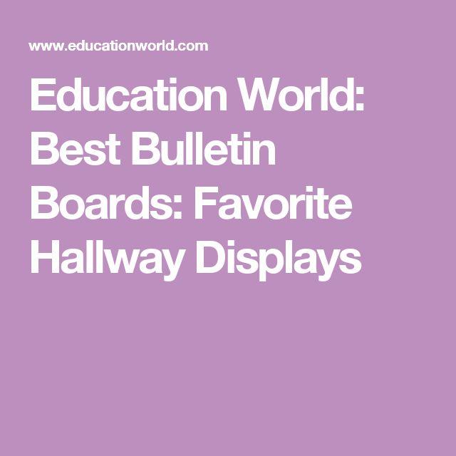 Education World: Best Bulletin Boards: Favorite Hallway Displays