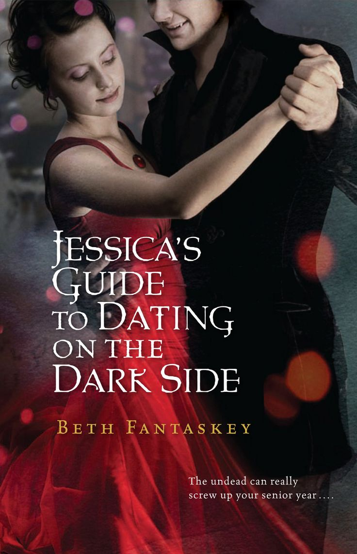 Jessica Series By Beth Fantaskey (jessica's Guide To Dancing On The Dark  Side #1