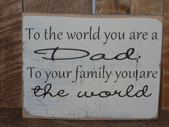 Solid Wood Fathers Day Sign