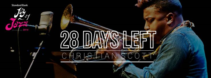 28 days till we get to see Christian Scott at the Standard Bank Joy Of Jazz !!  Get your tickets now bit.ly/1lz9kCd