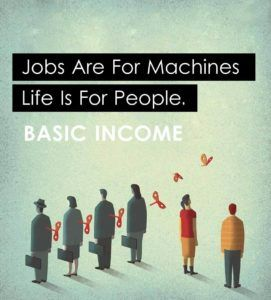 Universal Basic Income guarantees income to every individual, regardless of employment status.