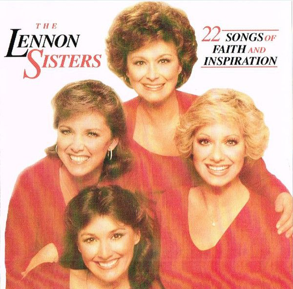 The Lennon Sisters - 22 Songs Of Faith And Inspiration 1983