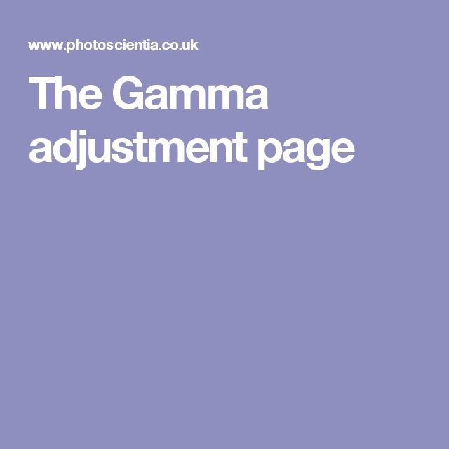 The Gamma adjustment page