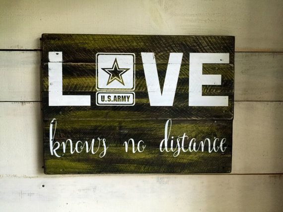 Love Knows No Distance Army Sign US Army Military Sign