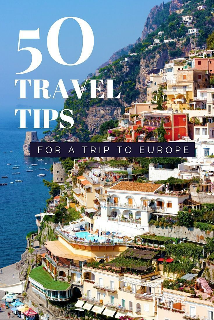 50 travel tips for Europe