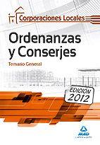 Temario General para la completa preparación de las pruebas de acceso a plazas de Ordenanzas y Conserjes de las distintas Corporaciones Locales.