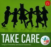 Take Care: Songs of Friendship & Social Awareness [CD]
