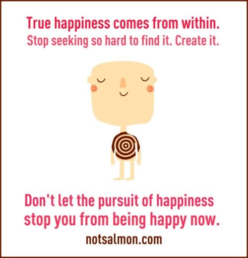 Yay...Happiness!: Notsalmon Quotes, True Happy, I M, Happiness, Notsalmon Posters, Motivation Messages, Quotes Thoughts, Beautiful Tips, Beautiful Products