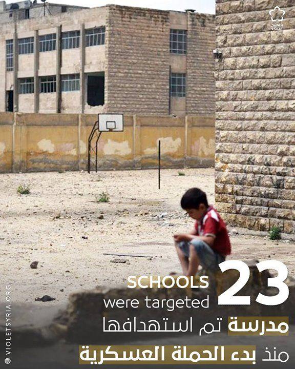 23 مدرسة تم استهدافها منذ بدء الحملة العسكرية على محافظة ادلب وريف حماة المصدر تحالف المنظمات السورية الغير حكومية School Violet