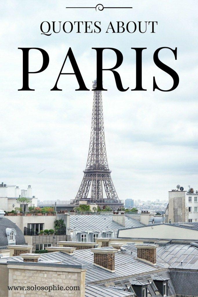 PARIS IS ALWAYS A GOOD IDEA: 10 QUOTES ABOUT PARIS   solosophie
