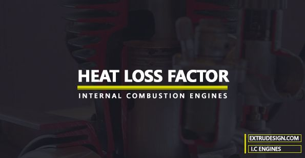 What Is Heat Loss Factor In Actual Cycles What Is Heat Factors