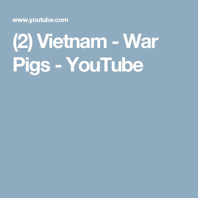 (2) Vietnam - War Pigs - YouTube