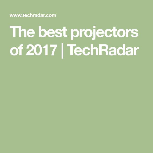 The best projectors of 2017 | TechRadar