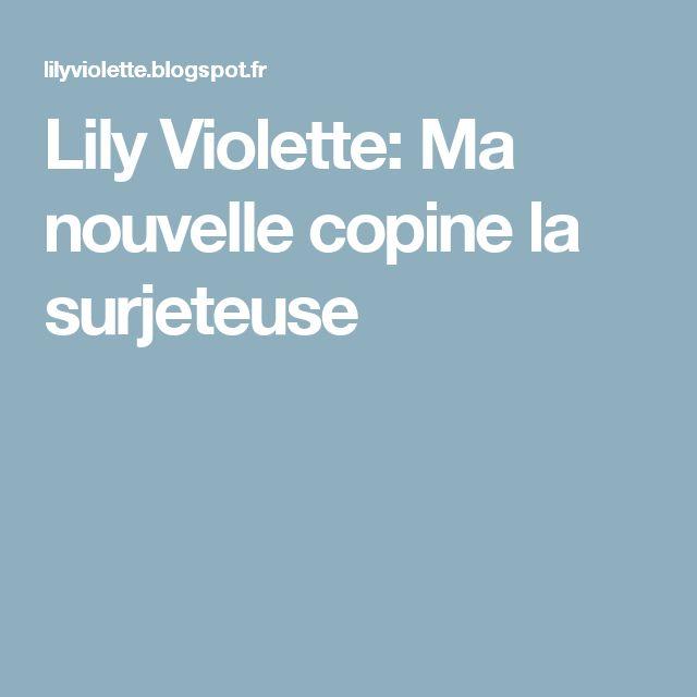 Lily Violette: Ma nouvelle copine la surjeteuse