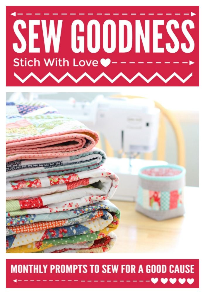 Sew Goodness – a monthly charitable sewing challenge