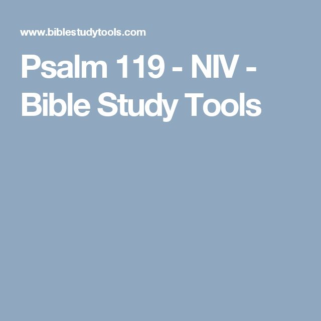 Psalm 119 - NIV - Bible Study Tools
