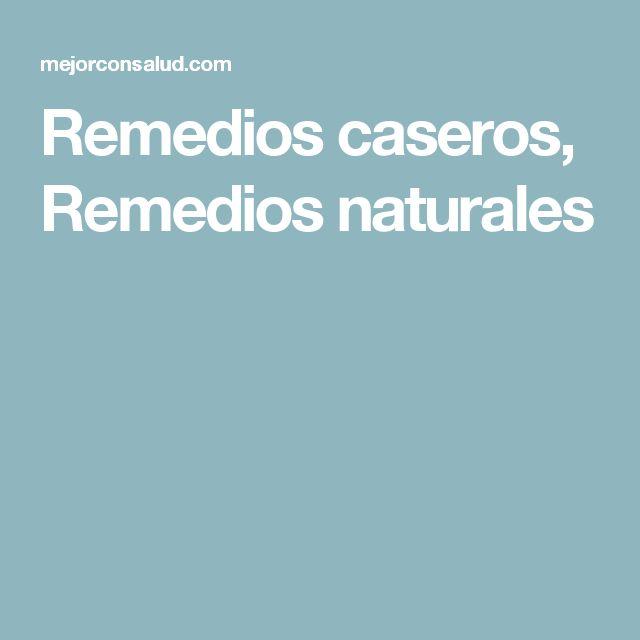 Remedios caseros, Remedios naturales