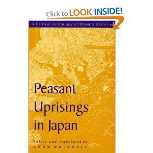 Amazon.com: Peasant Uprisings in Japan: A Critical Anthology of Peasant Histories (9780226872346): Anne Walthall: Books