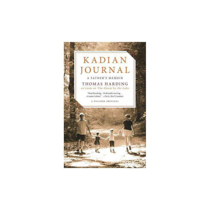 Kadian Journal : A Father's Memoir (Paperback) (Thomas Harding)