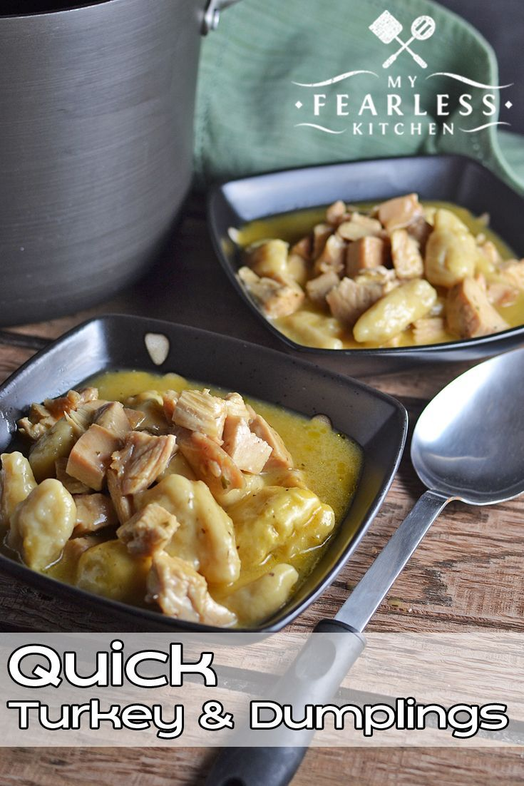 Quick Turkey & Dumplings from My Fearless Kitchen. This recipe for Quick Turkey and Dumplings is easy to put together, fast to cook, and will please the whole family. Use up some leftover turkey and enjoy!