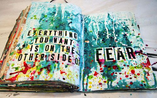 Donna Downey - Collage Monday! Everything you want is on the other side of FEAR!