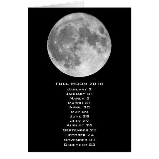 Full Moon Dates Calendar 2018 Card