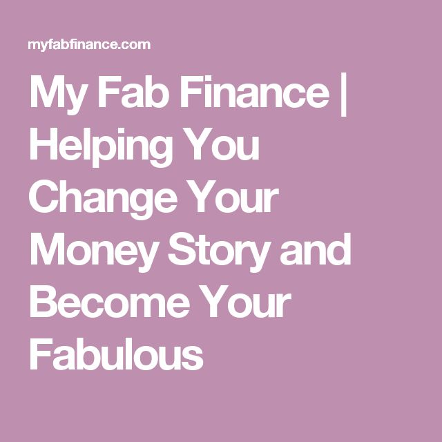 My Fab Finance | Helping You Change Your Money Story and Become Your Fabulous